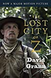 img - for The Lost City of Z (Movie Tie-In): A Tale of Deadly Obsession in the Amazon (Vintage Departures) book / textbook / text book