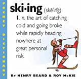 Ski-ing (Pocket Dictionary) by Henry Beard, Roy McKie (2013) Paperback