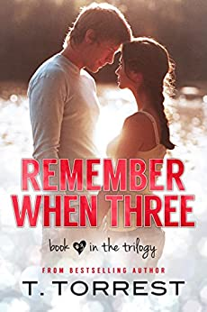 Remember When 3: The Finale (The Remember Trilogy) by [Torrest, T.]