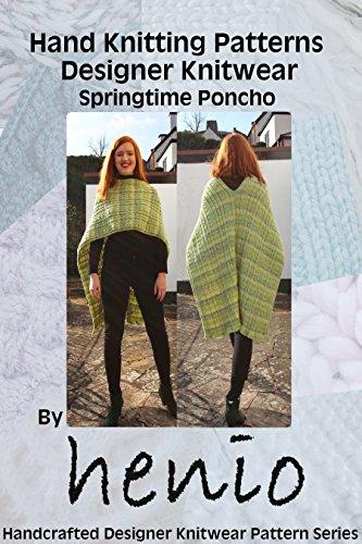 Hand Knitting Pattern Designer Knitwear Springtime Poncho Henio