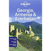 Lonely Planet Georgia, Armenia & Azerbaijan (Travel Guide) by Lonely Planet (15-Jun-2012) Paperback