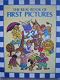 The Real Book of First Pictures, Daphne Doward Hogstrom, 0528821628
