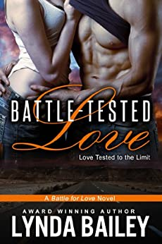 BATTLE-TESTED LOVE (Battle for Love Book 2) by [Bailey, Lynda]