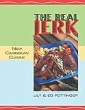 The Real Jerk: New Caribbean Cuisine