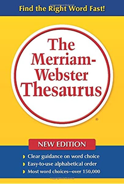 The Merriam Webster Thesaurus Merriam Webster 9780877796374 Amazon Com Books