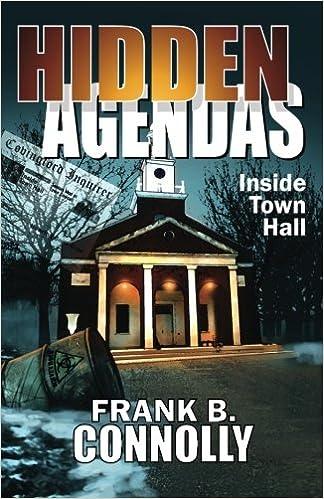 Hidden Agendas: Inside Town Hall: Frank B Connolly ...