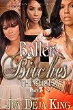 Baller Bitches Part 7 (Baller Bitches Series)