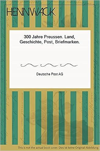 300 Jahre Preussen Land Geschichte Post Briefmarken Amazon