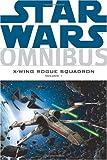 """""""Star Wars Omnibus X-Wing Rogue Squadron, Vol. 1 (v. 1)"""" av Haden Blackman"""