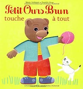 """Afficher """"Petit ours brun Petit Ours brun touche à tout"""""""