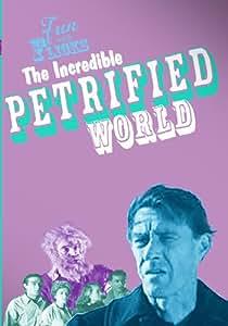 Fun With Flicks: The Incredible Petrified World