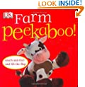 Peekaboo Farm (Touch-And-Feel Action Flap Book)