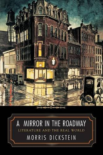 A Mirror in the Roadway: Literature and the Real World ...