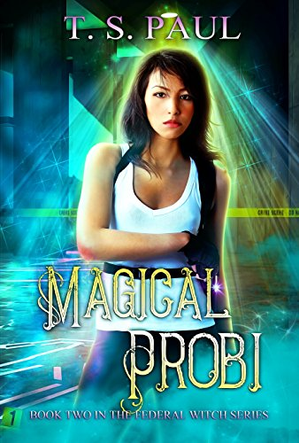 Magical Probi (The Federal Witch Book 2) by [Paul, T S]