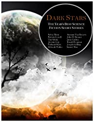 Dark Stars: The Year's Best Science Fiction Short Stories
