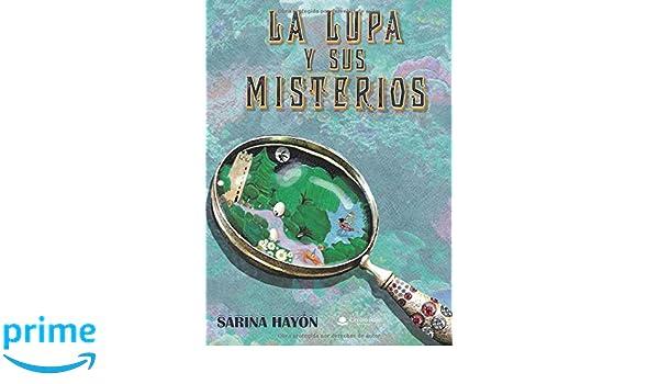La Lupa y sus misterios (Spanish Edition): Sarina Hayon: 9788491948643: Amazon.com: Books