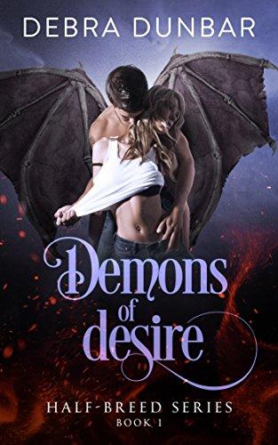 Demons of Desire (Half-Breed Series Book 1)