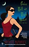 Come Hell or High Water: A Broken Heart Novel (Broken Heart Vampires)