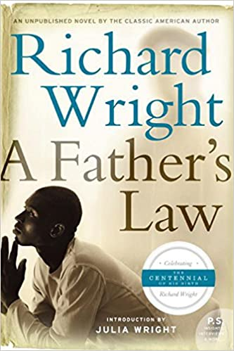 A fathers law richard wright 9780061349164 amazon books fandeluxe Choice Image