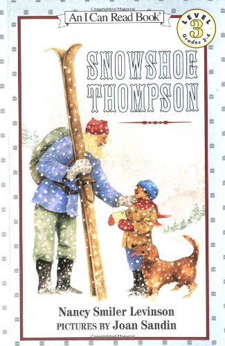 Snowshoe Thompson (Rise and Shine)