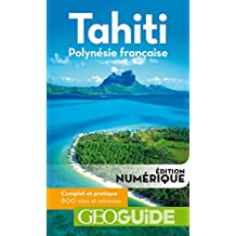 GEOguide Tahiti Polynésie française (GéoGuide) (French Edition)