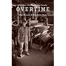 Overtime: Portraits of a Vanishing Canada