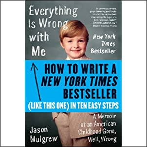 How to Write a New York Times Bestseller in Ten Easy Steps (eBook Original) Kindle Edition