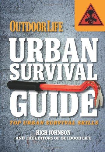 Urban Survival Guide (Outdoor Life) (Life Magazine Spring)