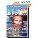 Alone Across the Pacific Ocean: Three Hundred Days of Rowing Solo Across the Pacific
