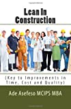 Lean in Construction, Ade Asefeso MCIPS MBA, 1499357389