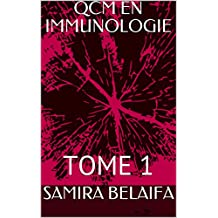 QCM EN IMMUNOLOGIE : TOME 1 (French Edition)