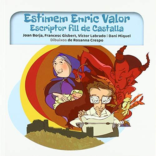 Estimem Enric Valor: Escriptor fill Castalla (Passatger il·lustrats)