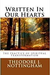 Written in our Hearts: The Practice of Spiritual Transformation Kindle Edition
