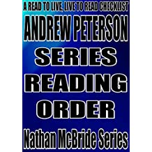 ANDREW PETERSON:SERIES READING ORDER: A READ TO LIVE, LIVE TO READ CHECKLIST[Nathan McBride Series]