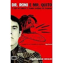 Dr. Roni e Mr. Quito