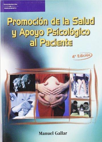 Descargar Libro Promoción De La Salud Y Apoyo Psicológico Al Paciente Manuel Gallar PÉrez Albadalejo