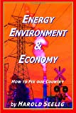 Energy, Environment, and Economy, Harold Seelig, 1492222895