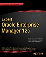 Expert Oracle Enterprise Manager 12c Front Cover