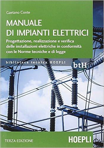Schemi Elettrici Free : Amazon.it: manuale di impianti elettrici. progettazione