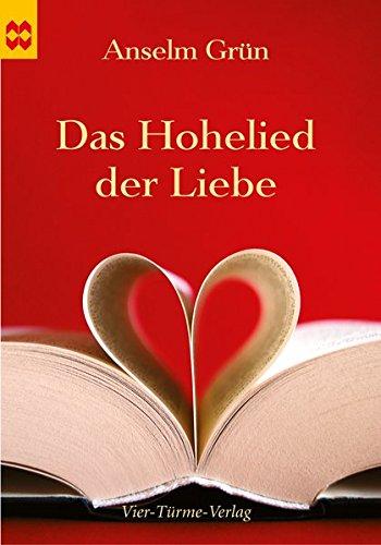 Das Hohelied der Liebe: Münsterschwarzacher Geschenkheft