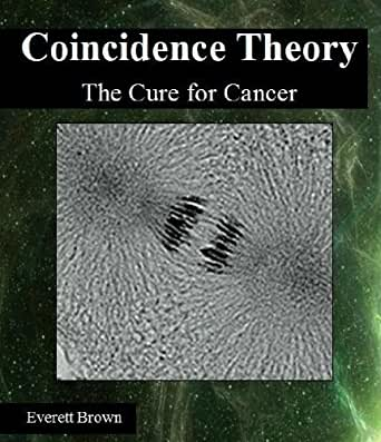 Coincidence Theory: The Cure for Cancer