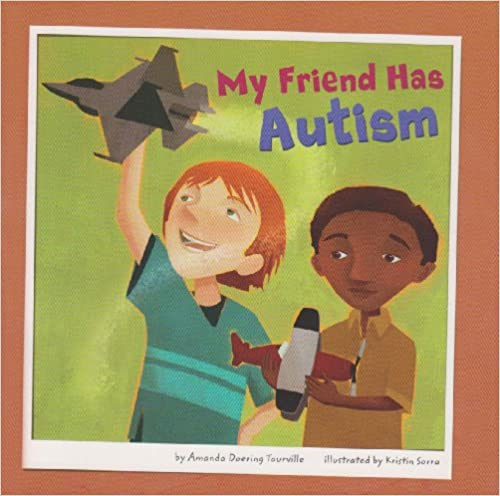 My Friend Has Autism  - Popular Autism Related Book