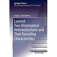 Layered Two-Dimensional Heterostructures and Their Tunneling Characteristics (Springer Theses)