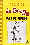 Diario de Greg # 4: Días de perros (Spanish Edition)