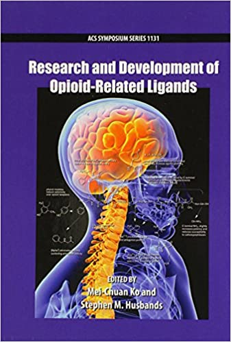 Research and Development of Opioid-Related Ligands (ACS Symposium Series)