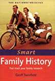 Smart Family History, Geoff Swinfield, 1903365805