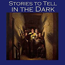 Stories to Tell in the Dark