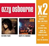 X2:(No More Tears/ Diary Of A Madman) by Ozzy Osbourne (2008-10-07)