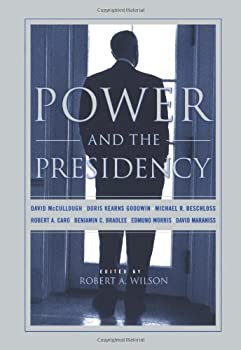 Power and the Presidency 1891620436 Book Cover