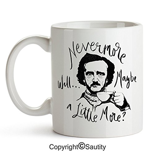 Nevermore Well Maybe a Little More, Edgar Allan Poe, Funny Coffee Mug, 11 oz Poe Coffee Mug, Halloween Gift by -